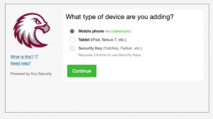 What type of device are you adding? Mobile phone, Tablet or Security Key. Continue