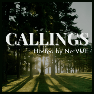 Sunlight shining through trees with the text: Calling Hosted by NetVUE